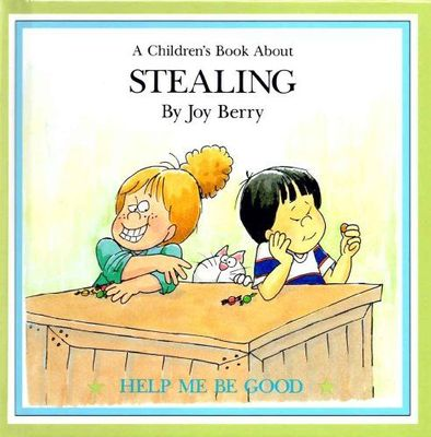 A children's book about stealing
