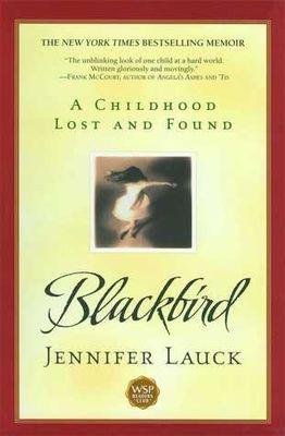 Blackbird : a childhood lost and found