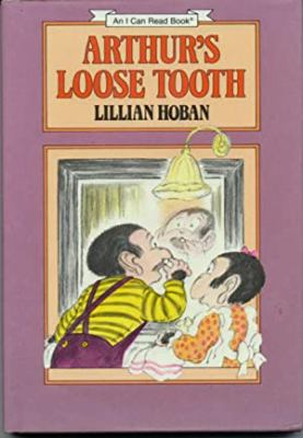 Arthur's loose tooth : story and pictures