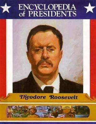 Theodore Roosevelt : twenty-sixth President of the United States