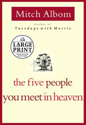 The five people you meet in heaven (LARGE PRINT)