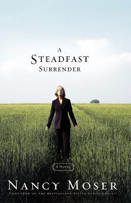 A steadfast surrender : a novel