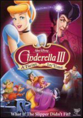 Cinderella III. A twist in time