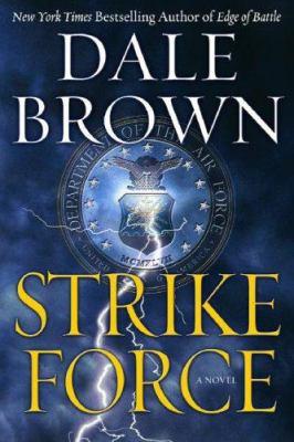 Strike force : [a novel]