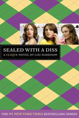 Sealed with a diss : a Clique novel