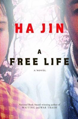 A free life : [a novel]