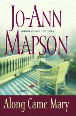 Along came Mary : a novel