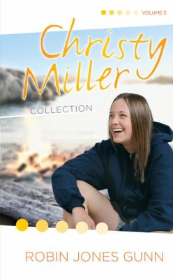 The Christy Miller Collection Vol 3