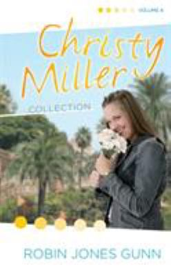 The Christy Miller Collection Vol. 4.