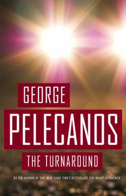 The turnaround : a novel