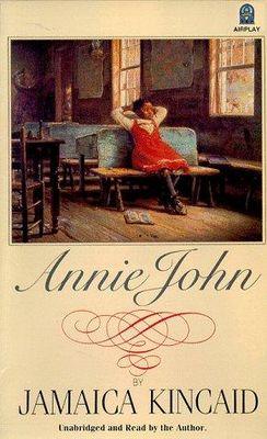Annie John / Jamaica Kincaid.