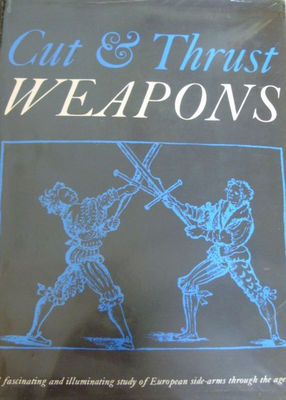 Cut and thrust weapons