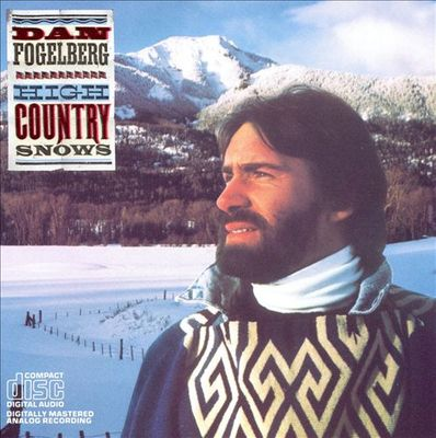 HIGH COUNTRY SNOWS (COMPACT DISC)