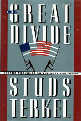 Great divide : second thoughts on the American dream
