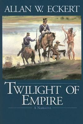Twilight of empire : a narrative