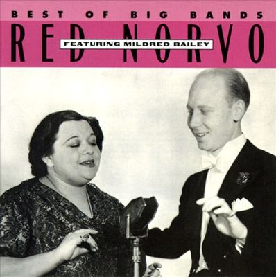 Red Norvo featuring Mildred Bailey
