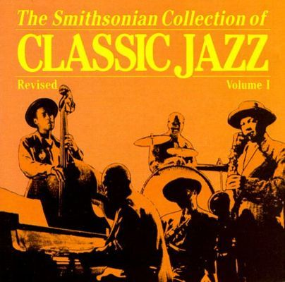 Smithsonian collection of classic jazz, vol. 1 I.