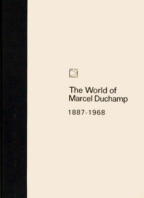 World of Marcel Duchamp, 1887-
