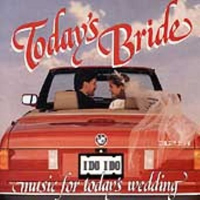 Today's bride : music for today's wedding