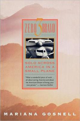 Zero three bravo : solo across america in a small plane