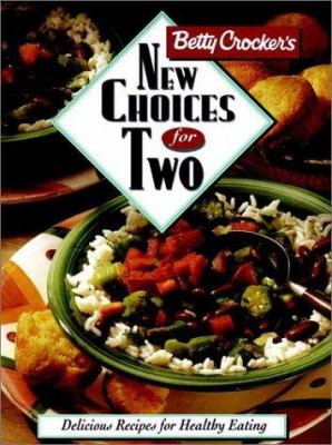 Betty Crocker's new choices for two.