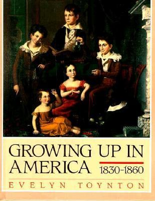 Growing up in America, 1830-1860