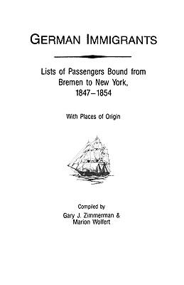 German immigrants : lists of passengers bound from Bremen to New York [dates], with places of origin
