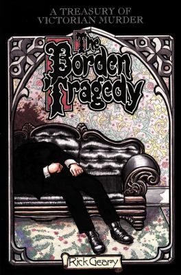 Borden tragedy : a memoir of the infamous double murder at Fall River, Mass., 1892