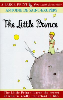 The little prince (LARGE PRINT)