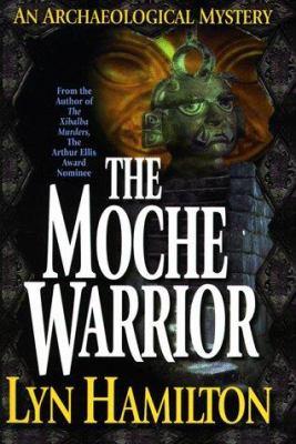 Moche warrior : an archaeological mystery