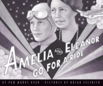 Amelia and Eleanor go for a ride ; based on a true story