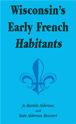 Wisconsin's early French habitants