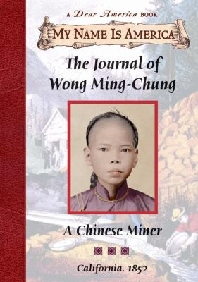 Journal of Wong Ming-Chung : a Chinese miner