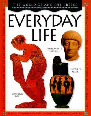 The world of Ancient Greece. Everyday life