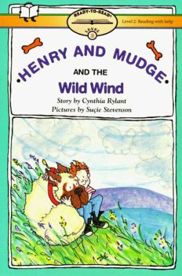 Henry and Mudge and the wild wind : the twelfth book of their adventures