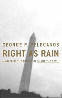 Right as rain : a novel