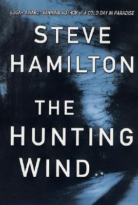 The hunting wind : an Alex McKnight mystery