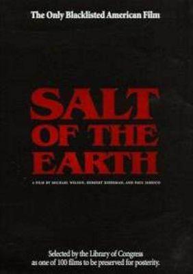 Salt of the earth. The Hollywood Ten
