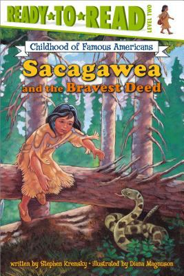 Sacagawea and the bravest deed