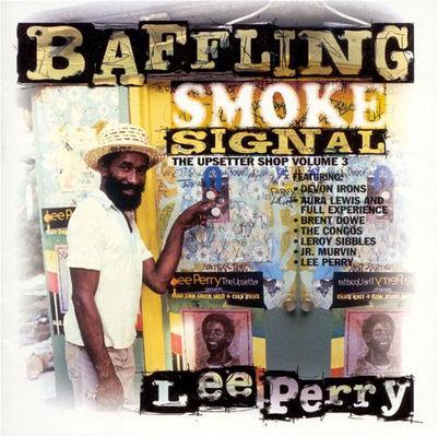 Baffling smoke signal : The Upsetter shop volume 3