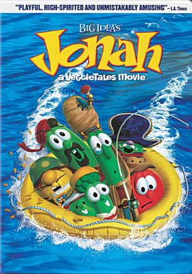VeggieTales. : Jonah : a VeggieTales movie