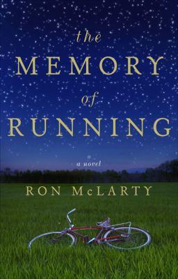 The memory of running : a novel