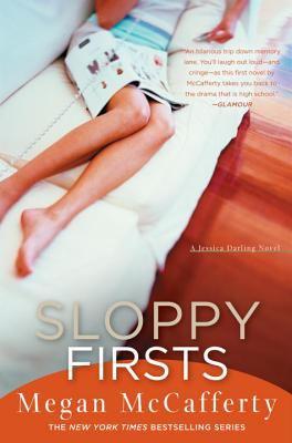 Sloppy firsts : a novel