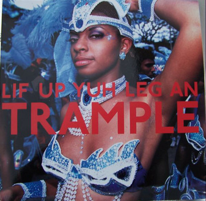 Lif up yuh leg an trample
