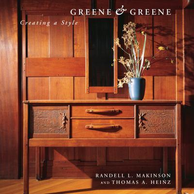 Greene & Greene : creating a style