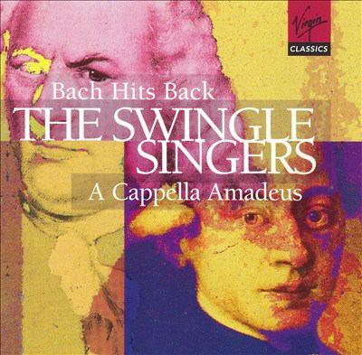 Bach hits back : a new a cappella tribute ; A cappella Amadeus : a Mozart celebration
