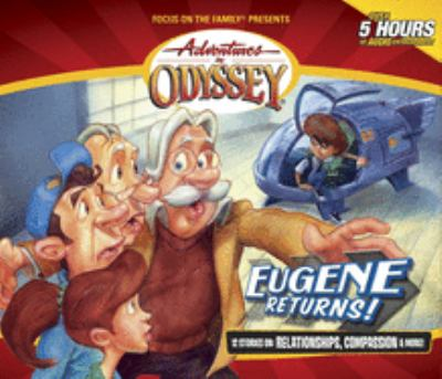 Eugene returns! (Adventures in Odyssey 1-12) (audio recording)