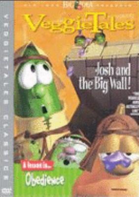 VeggieTales : Josh and the big wall!