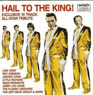 Mojo hail to the king! : exclusive 15 track all-star tribute.