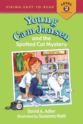 Young Cam Jansen and the spotted cat mystery (ABC, Level 2)